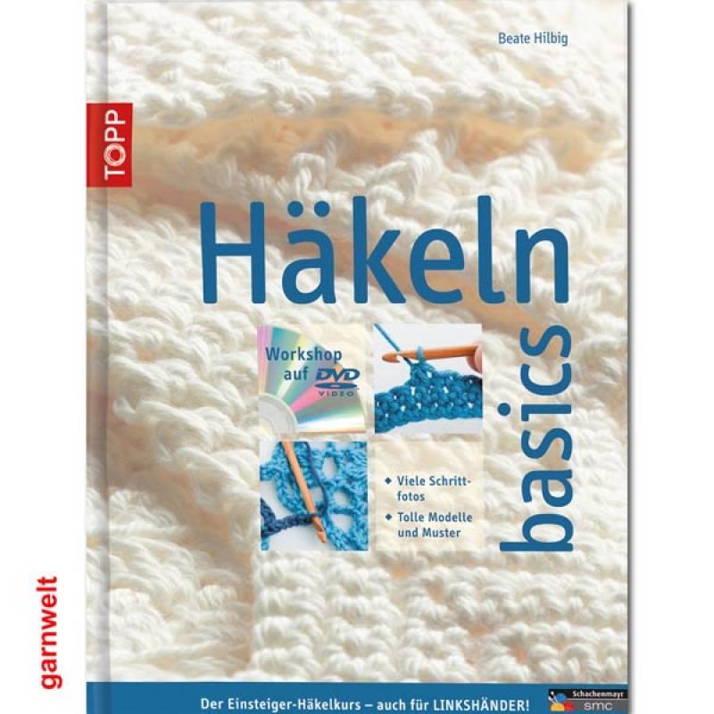Häkeln Basics Topp Verlag 1699
