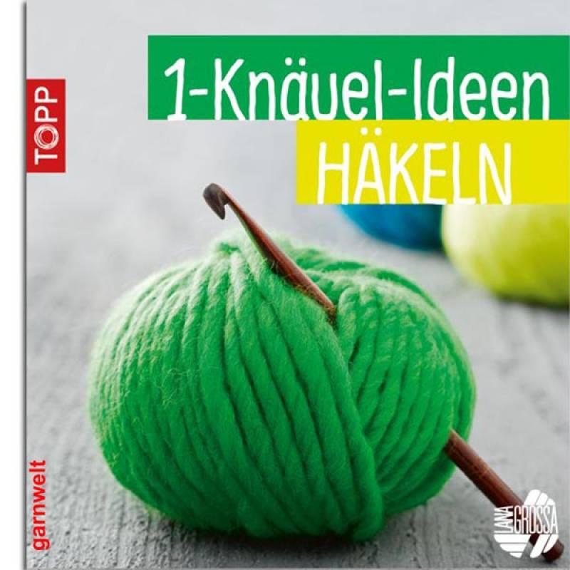 1 Knäuel Ideen Häkeln Topp Verlag 999